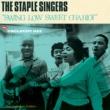 The Staple Singers I'm so Glad