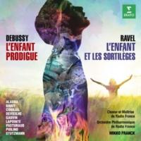 Mikko Franck Ravel: L'enfant et les sortilèges - Debussy: L'enfant prodigue (Live)