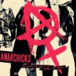 Anarchicks We Claim the Right