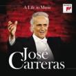 Jose Carreras A Life in Music