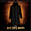 The Newton Brothers The Bye Bye Man (Original Motion Picture Soundtrack)