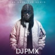 DJ PMX THE ORIGINAL REMIX