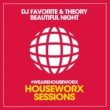 DJ Favorite,Theory&Grander Beautiful Night