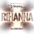 Hotelli Vantaa Rihanna (feat. Heikki Kuula)