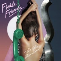 Fickle Friends Hello Hello [Shura Remix]