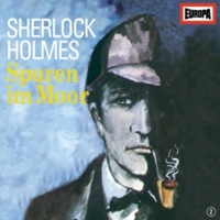 Sherlock Holmes 02 - Spuren im Moor (Zweiter Fall) (Teil 01)