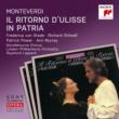 Raymond Leppard Monteverdi: Il ritorno d'Ulisse in patria, SV 325