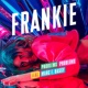FRANKIE/Marc E. Bassy Problems Problems (feat.Marc E. Bassy)