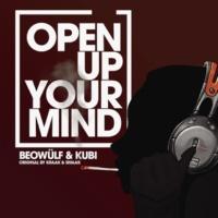 Beowülf/Kubi Open Up Your Mind