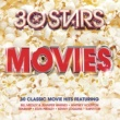 Various Artists 30 Stars: Movies