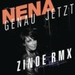 Nena Genau jetzt - Remixe