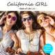 V.A. California GIRL -Style of Life L.A.-
