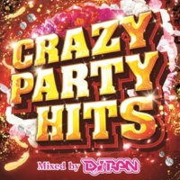 PARTY HITS PROJECT CRAZY PARTY HITS Mixed by DJ RAN