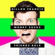 Dillon Francis I Can't Take It