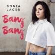 Sonia Lacen Bang Bang