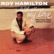 Roy Hamilton With All My Love (Expanded Edition)