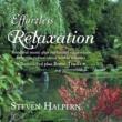 Steven Halpern Effortless Relaxation, Pt. 1