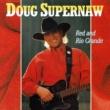 Doug Supernaw Honky Tonkin' Fool