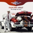 Pancho Amat Yo Traigo un Son (Remasterizado)