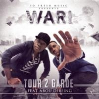 Tour 2 Garde/Abou Debeing Wari (feat.Abou Debeing)
