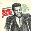 Walter Jackson Speak Her Name (Expanded)
