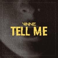 Vinne Tell Me (Extended)