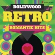 Various Artists Bollywood Retro : Romantic Hits