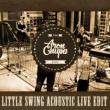 AronChupa/Little Sis Nora Little Swing (Acoustic Live Edit)