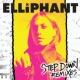 Elliphant Step Down (Remixes)