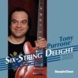 Tony Purrone/Harold Danko/Avishai Cohen/Keith Copeland Six-String Delight