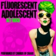 Chords of Chaos Fluorescent Adolescent: Alt Rock