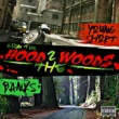 Young Short&Banks From the Hood 2 the Woods