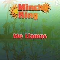 Mincho King Me Llamas
