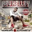 Kev Kelley Berner Presents: Num83r5 & Alphabet$