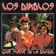 Los Diablos Que suene ya la banda (Remastered 2015)