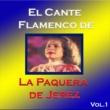 La Paquera de Jerez El Cante Flamenco de la Paquera de Jerez, Vol. 1