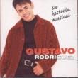 Gustavo Rodríguez Su Historia Musical