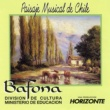 Producciones Horizonte Bafona: Paisaje Musical de Chile