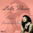 Lola Flores Lola Flores - Éxitos Inolvidables, Vol. 2