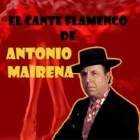 Antonio Mairena Romance del Conde Sol-Grandes Guerras