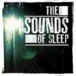 Deep Sleep The Sounds of Sleep