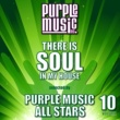 Various Artists There Is Soul in My House Selected by Purple Music All-Stars, Vol. 10