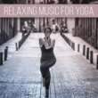 Relaxing Music Therapy Relaxing Music for Yoga ‐ Morning Meditation, Zen, Reiki Sounds, Mantra, Harmony & Concentration, Relax for Mind