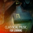 Intense Study Music Society Classical Music for Learning ‐ Gentle Piano, Study Music, Classical Piano, Help You Keep Focus on Work
