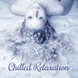 Spa Chilled Relaxation ‐ New Age Music, Full of Nature Sounds, Relaxing Music, Spa, Massage Background Music