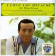 Al Martino I Love You Because