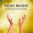 Yoga Reiki Music for Meditation ‐ Training Yoga, Pure Mind, Zen, Buddha Lounge, Harmony, Deep Focus, Peaceful Music for Relaxation