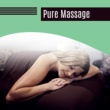 Massage Tribe Pure Massage ‐ Relaxing Music, Full of Nature Sounds, Wellness, Spa, Music for Massage, Deep Relaxation
