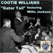 Cootie Williams Gator Tail