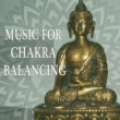 Meditation Zen Master Music for Chakra Balancing ‐ Meditation Calmness, Spirit Free, Inner Silence, Mind Peace, New Age Relaxation